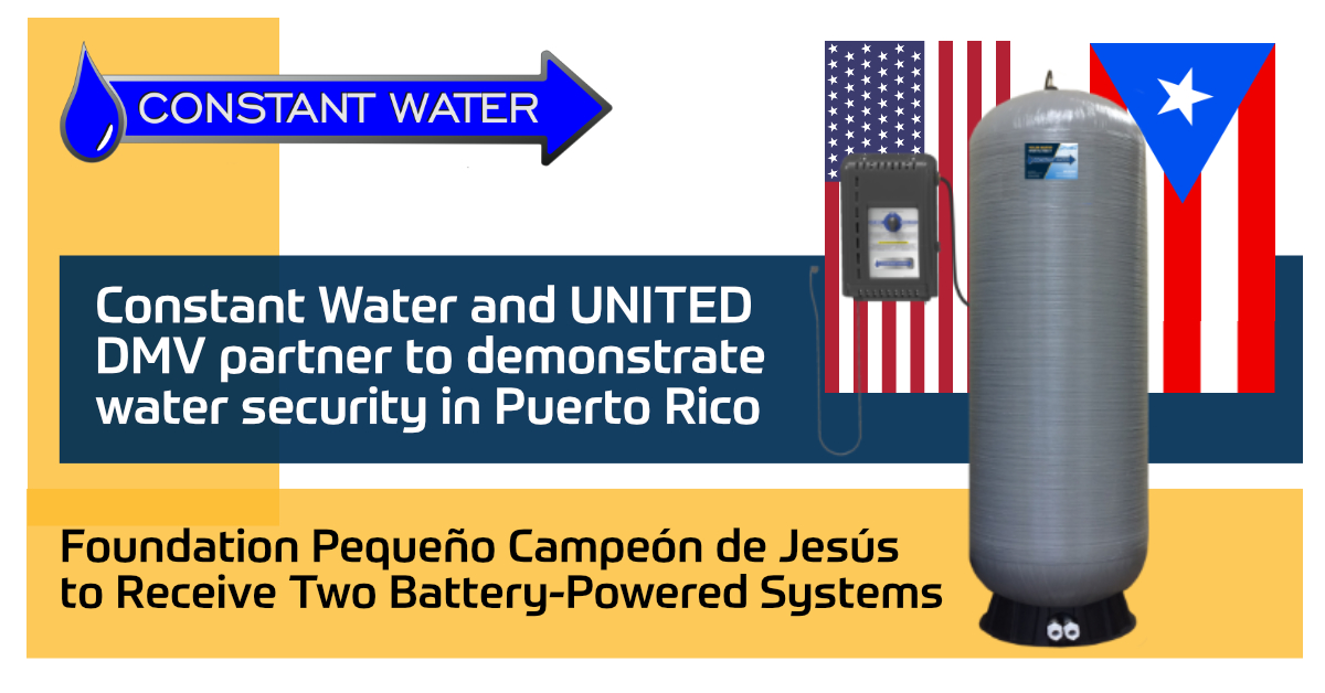 Constant Water Emergency Water systems to Puerto Rico